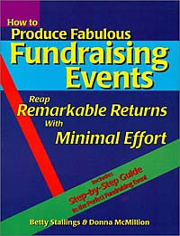 How to Produce Fabulous Fundraising Events: Reap Remarkable Returns with Minimal Effort (Book & Diskette) julia walker i a fundraising guide for nonprofit board members