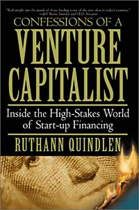 Confessions of a Venture Capitalist : Inside the High-Stakes World of  Start-up Financing venture to the interior