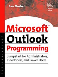 Microsoft Outlook Programming, Jumpstart for Administrators, Developers, and Power Users zhinan zhou windows phone 7 programming for android and iphone developers