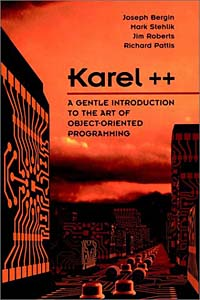 Karel++: A Gentle Introduction to the Art of Object-Oriented Programming karel čapek boží muka