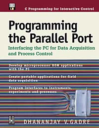 Programming the Parallel Port: Interfacing the PC for Data Acquisition & Process Control parallel and bit parallel text algorithms