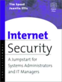 Internet Security: A Jumpstart for Systems Administrators and IT Managers belousov a security features of banknotes and other documents methods of authentication manual денежные билеты бланки ценных бумаг и документов