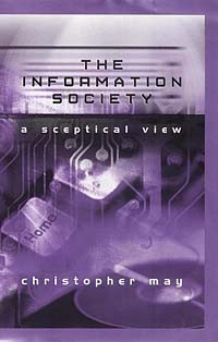 The Information Society: A Skeptical View