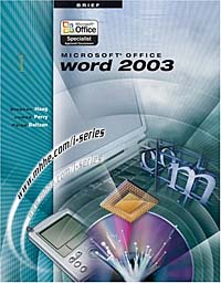 Microsoft Office Word 2003, Brief (The I-Series) the interactive computing series outlook 2002 brief