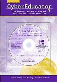CyberEducator: The Internet and World Wide Web for K-12 and Teacher Education with Free Student CD-ROM and PowerWeb objective ielts advanced student s book with cd rom