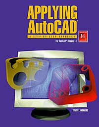 Applying AutoCAD: A Step-By-Step Approach for AutoCAD Release 14, Student Text (Softbound) lee ambrosius autocad platform customization