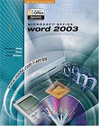 Microsoft Office Word 2003: Introductory (The I-Series) microsoft powerpoint 2003 advantage series