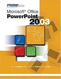 Microsoft Powerpoint 2003 (Advantage Series) microsoft powerpoint 2003 advantage series