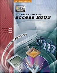 Microsoft Office Access 2003: Introductory office妖精是怎样炼成的:office办公软件职场应用速成