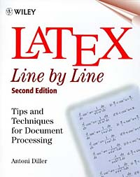LaTeX: Line by Line: Tips and Techniques for Document Processing, 2nd Edition jim hornickel negotiating success tips and tools for building rapport and dissolving conflict while still getting what you want
