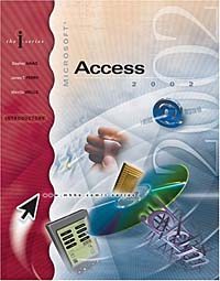 I-Series:  MS Access 2002, Introductory the interactive computing series outlook 2002 brief