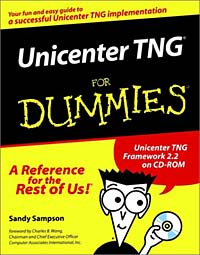 Unicenter TNG for Dummies (with CD-ROM) neal goldstein objective c programming for dummies