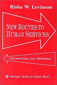 New Routes to Human Services: Information and Referral juvenile law violators human rights and the development of new juvenile justice systems