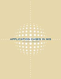 Application Cases in Management Information Systems management information systems