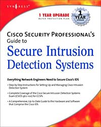 Cisco Security Professional's Guide to Secure Intrusion Detection Systems cisco