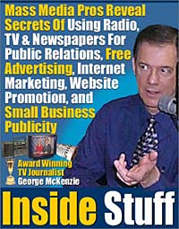 Inside Stuff: Mass Media Pros Reveal The Secrets Of Using Radio, TV & Newspapers For Public Relations, Free  Advertising, Internet Marketing, Website Promotion, and Small Business Publicity secondary gatekeeping by radio survival and future of newspapers