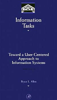 Information Tasks raymond s nickerson using computers human factors in information systems