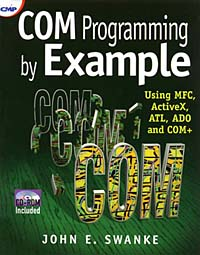 COM Programming by Example: Using MFC, ActiveX, ATL, ADO, and COM+ desalitto com
