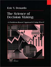 The Science of Decision Making: A Problem-based Approach Using Excel 12 facets of a crystal
