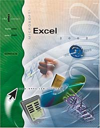 I-Series:  Microsoft  Excel 2002, Complete the interactive computing series outlook 2002 brief