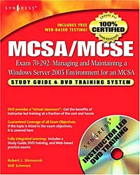 MCSA/MCSE Exam 70-292 Study Guide and DVD Training System: Managing and Maintaining a Windows Server 2003 Environment for an MCSA Certified on Windows 2000 william panek mcsa windows server 2016 study guide exam 70 740