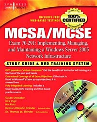 MCSA/MCSE Exam 70-291 Study Guide and Training System: Implementing, Managing, and Maintaining a Windows Server 2003 Network Infrastructure david coleman d cwna certified wireless network administrator official study guide exam pw0 104