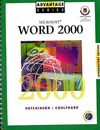 Advantage Series: Microsoft Word 2000 w/Appendix Introductory Edition microsoft powerpoint 2003 advantage series
