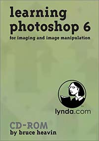 Learning Photoshop 6 mastering photoshop layers