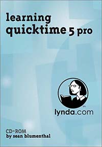 Learning QuickTime 5 Pro