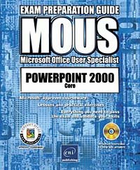 PowerPoint 2000 Core with CDROM, MOUS Exam Preparation Guide, ENI colene l coldwell prentice hall mous test preparation guide for powerpoint 2000