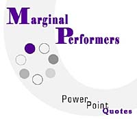 Marginal Performance PowerPoint Quotes