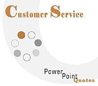 Customer Service PowerPoint Quotes