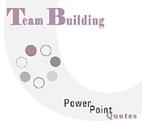 Team Building PowerPoint Quotes