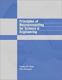 Principles of Neurocomputing for Science and Engineering principles of neural science