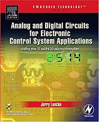 Analog and Digital Circuits for Control System Applications : Using the TI MSP430 Microcontroller analog interfacing to embedded microprocessor systems