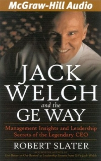 Jack Welch and the GE Way : Management Insights and Leadership Secrets of the Legendary CEO dominic mulenga mukuka christian leadership and management