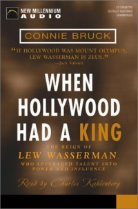 When Hollywood Had a King: The Reign of Lew Wasserman, Who Leveraged Talent into Power and Influence the speed of sound – hollywood and the talkie revolution 1926–1930
