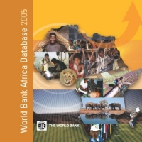 World Bank Africa Database 2005: Multiple-User CD-ROM (African Development Indicators) (African Development Indicators) world bank world development report 2004 making services work for poor people