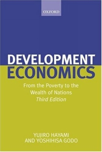 Development Economics: From The Poverty To The Wealth Of Nations why nations fail the origins of power prosperity and poverty