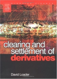 Clearing and Settlement of Derivatives (Elsevier Finance) elsevier s dictionary of trees