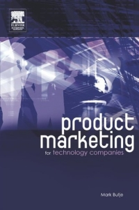 Product Marketing for Technology Companies robots and the whole technology story