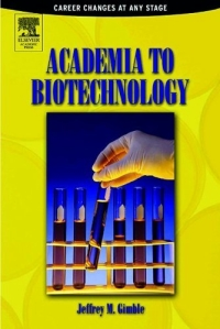 Academia to Biotechnology : Career Changes at any Stage biotechnology in the pulp and paper industry 21