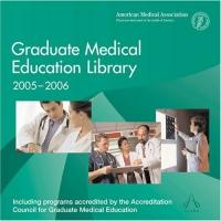 Graduate Medical Education Library 2005/06 (Graduate Medical Education Library) aamir al mosawi medical journals editorship and medical editing