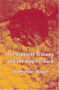 The Japanese Economy and the Way Forward