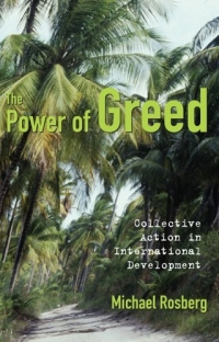 The Power Of Greed: Collective Action In International Development hardin collective action