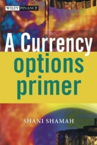 A Currency Options Primer srichander ramaswamy managing credit risk in corporate bond portfolios a practitioner s guide