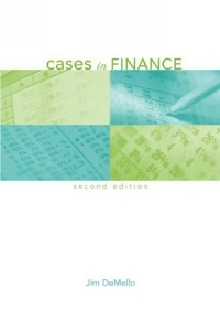 Cases in Finance (McGraw-Hill/Irwin Series in Finance, Insurance, and Real Est)