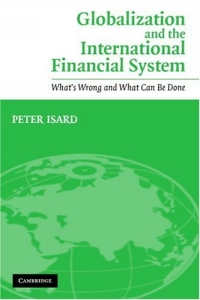Globalization and the International Financial System : What's Wrong and What Can Be Done