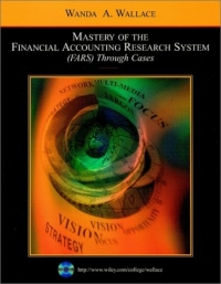 Mastery of the Financial Accounting Research System (FARS) ThroughCases principles of financial accounting
