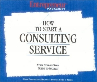 How to Start a Consulting Service: Your Step-By-Step Guide to Success